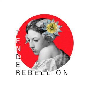 Tender Rebellion